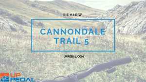Cannondale Trail 5- The most complete review