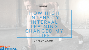 How High Intensity Interval training changed my life